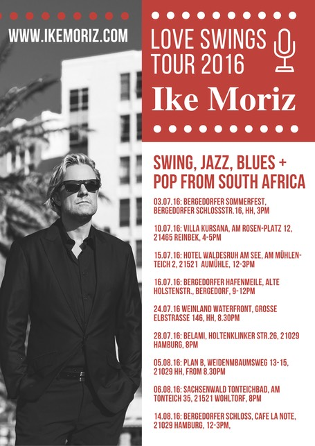 Ike Moriz on tour in Germany 2016 Hamburg Love Swings Debonaire Belami Weinland PlanB Tonteich Bergedorfer Schloss
