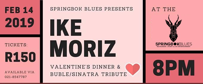 Ike Moriz Valentines Day 2019 Springbok Blues Restaurant Pub and Grill Somerset West Strand swing jazz Bublé Sinatra swing solo tribute dinner show romantic